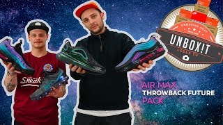 Unbox!t #25: On découvre le Air Max Throwback Future Pack !