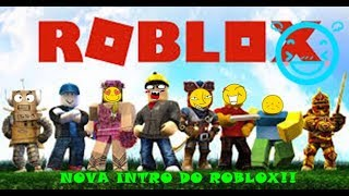 NOVA INTRO DE ROBLOX!!!! -JG GAMING