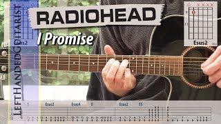 Radiohead - I Promise | guitar lesson