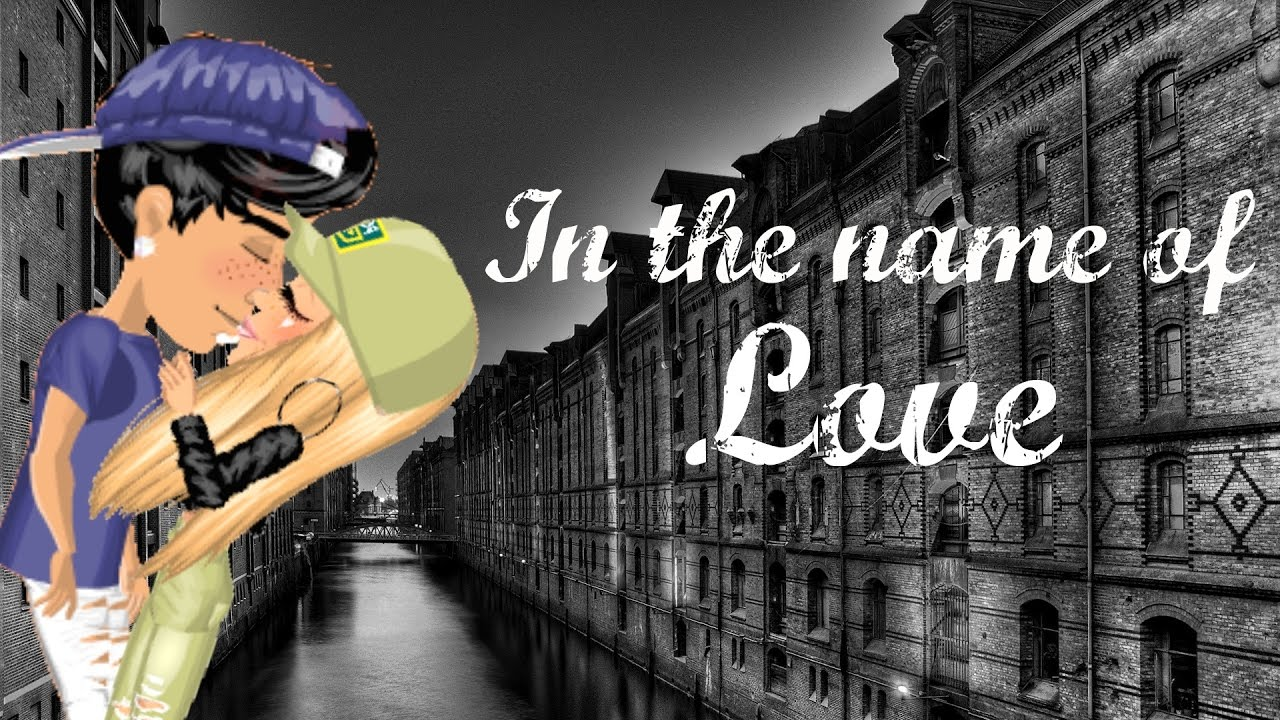 In The Name Of Love Msp Music Video Youtube