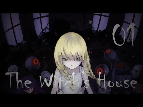 The Witch's House 01# | RPG Horreur [FR]