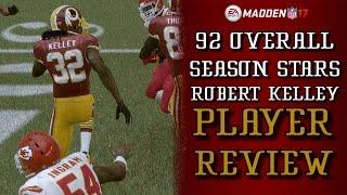 92 OVR Season Stars Robert Kelley | Player Review | Madden 17 Ultimate Team Gameplay | MUT 17