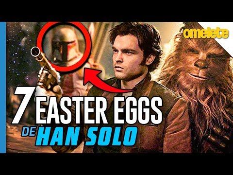 7 EASTER EGGS DE HAN SOLO: UMA HISTÓRIA STAR WARS | Omelista