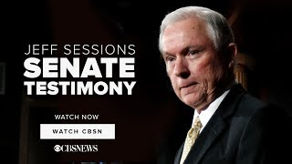 WATCH NOW: Jeff Sessions | Senate Testimony on CBSN