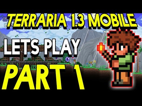 Terraria 1.3 Mobile Part 1 NEW WORLD REVIEW
