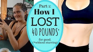 My 40lbs WEIGHT LOSS || How I did it || Part 1 💗Acceptance💗