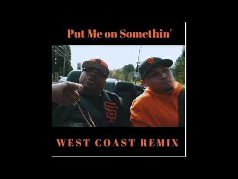 P-Lo - Put Me On Somethin' (feat. E-40) [WEST COAST REMIX] LIVE ARRANGEMENT (PROD. BY YOUNG FIZZ)