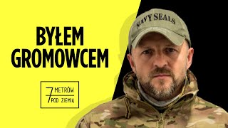 """In GROM we are training to WIN and not Vanish"" - 7 metrow pod ziemią"