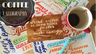 Fun Calligraphy with Coffee and Masking Fluid by Untamed Little Wolf