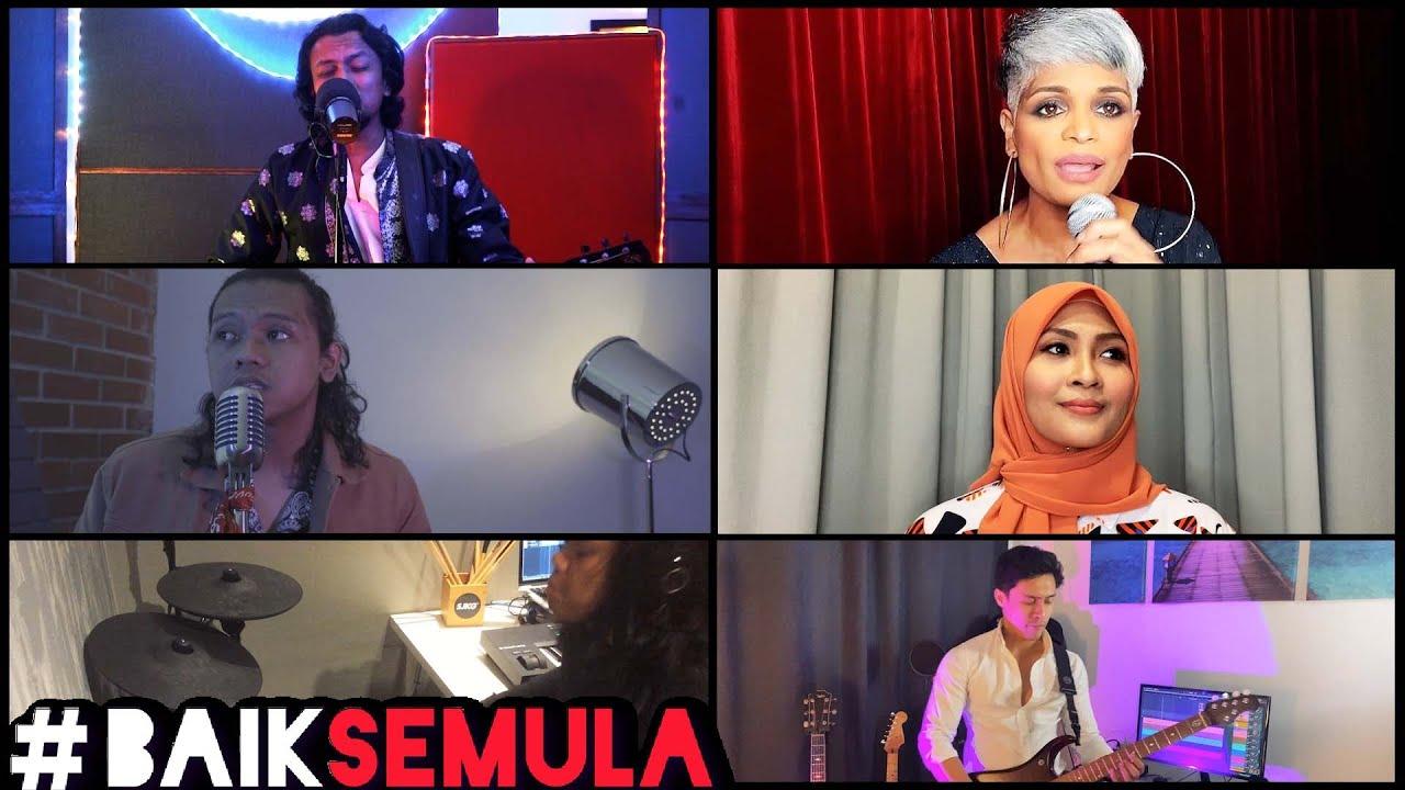 BAIK SEMULA - Faizal Tahir, Jaclyn Victor, Siti Nordiana, Tuju ft. Nick Ariff & Azim Jenk Ali