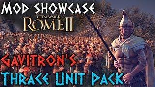 Rome 2 Mod showcase: Gavitron's Thrace Unit Pack