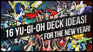 16 Yu-Gi-Oh Deck Ideas for the New Year! (2016)