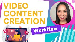 Video Content Creation - My Process from idea to video release for Youtube