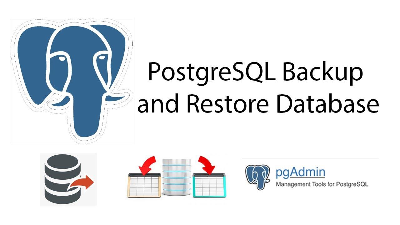 PostgreSQL backup and restore database with Pgadmin4