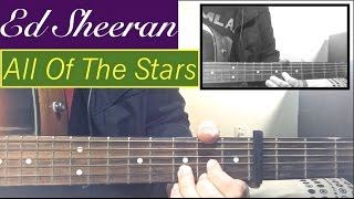 Baixar Ed Sheeran - All Of The Stars - Guitar Tutorial Lesson