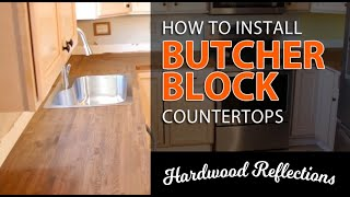 How to Install Butcher Block Countertops — Hardwood Reflections Kitchen Update