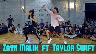 Zayn and Taylor Swift I Don't Wanna Live Forever | Dance Choreography Gaurav N Chandni