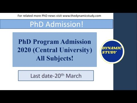 PhD Program Admission 2020 (Central University)All Subjects!
