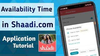 How to Set Availability Time on Shaadi. com Matrimony App screenshot 3