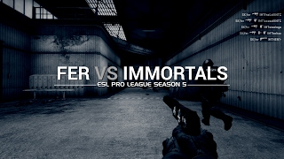EPL Season 5: Fer vs Immortals