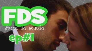 Fds- Facce Da Scuola - 1x01 - Baciami!  - Nirkiop