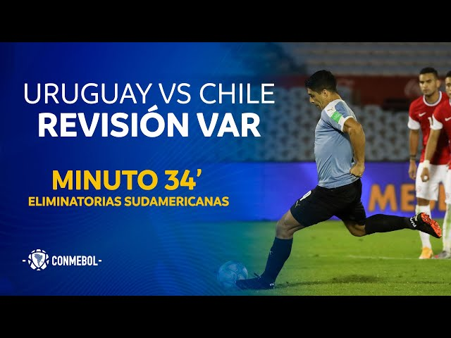 Eliminatorias | Revisión VAR | Uruguay vs Chile | Minuto 34'