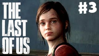 The Last of Us - Gameplay Walkthrough Part 3 - Ellie the Cargo (PS3)