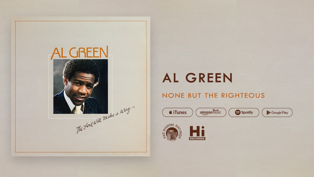 al-green-none-but-the-righteous-official-audio-al-green