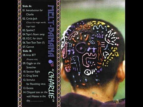 Melt Banana- Charlie (1998) [Full Album HQ]
