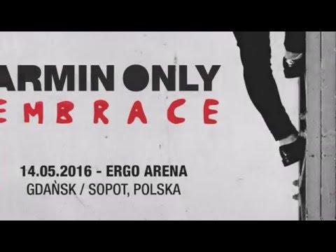 Armin van Buuren Armin Only Embrace Tour Gdansk Poland 14.05.2016
