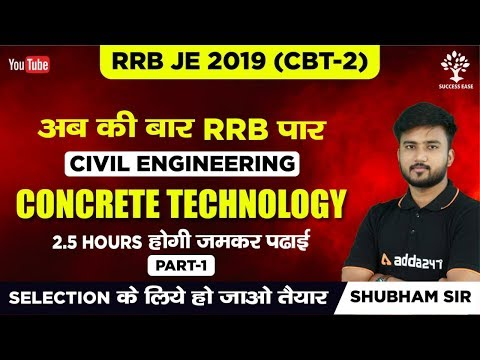Concrete Technology | Civil Engineering | GATE | IES | SSC JE | Shubham Sir | Lec-1