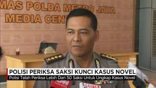 Polisi Periksa Saksi Kunci Kasus Novel