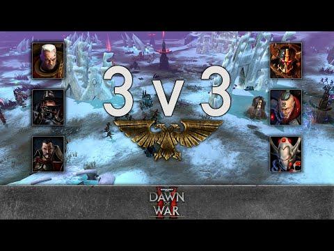 Dawn of War 2 - 3v3 | Lucidic + BestN00b + sekarma [vs] Gaius Baltar + Noisy + D@nce
