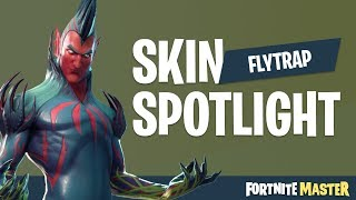 Flytrap Skin Spotlight (Fortnite Battle Royale)