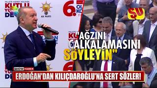 Erdoğandan Kılıçdaroğluna sert sözler