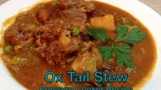 Ox Tail Stew Pressure Cooker Video Recipe cheekyricho