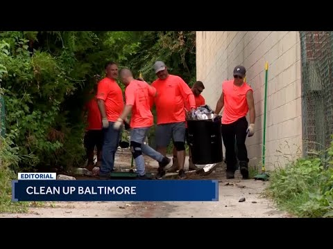 Editorial: Clean up Baltimore