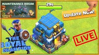 Town Hall 13 Updates! maintenance break Clash of Clans live    COC Live