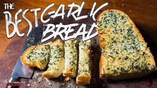 Best Garlic Bread Recipe | SAM THE COOKING GUY