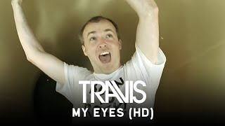 Watch Travis My Eyes video