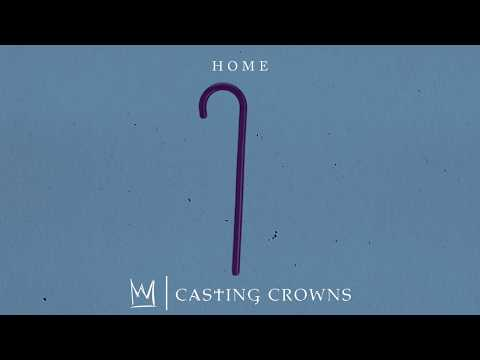Casting Crowns - Home (Visualizer)