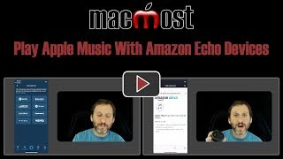 Play Apple Music With Amazon Echo Devices (MacMost #1812)