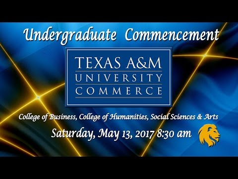 Spring 2017 Commencement: College of Business, College of Humanities, Social Sciences & Arts (8:30)