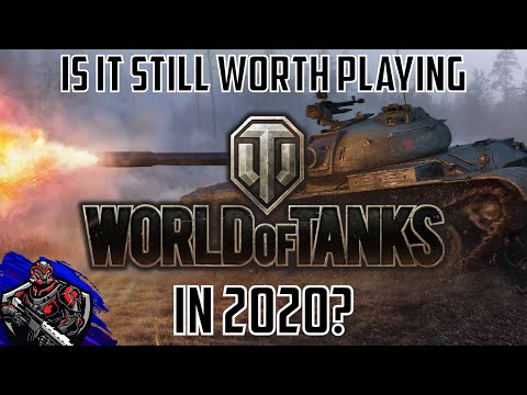 Is It Worth Playing World Of Tanks In 2020? New Year, New Games.