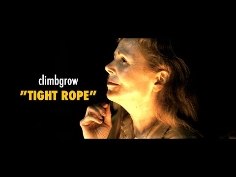 climbgrow「TIGHT ROPE」Music Video
