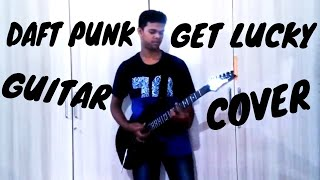 Daft Punk- Get Lucky (feat. Pharrell Williams and Nile Rodgers) - Guitar Cover