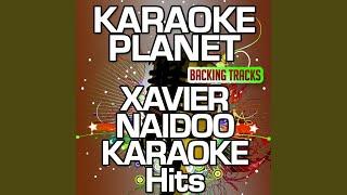 Bitte hör nicht auf zu träumen (Karaoke Version) (Originally Performed by Xavier Naidoo)