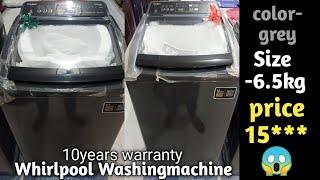 Whirlpool 6 5KG Fully automatic Washing machine whirlpool top load washing machine DEMOINHINDI