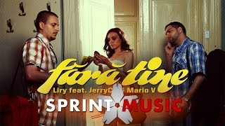 Liry - Fara Tine (feat. JerryCo & Mario V) Single Oficial
