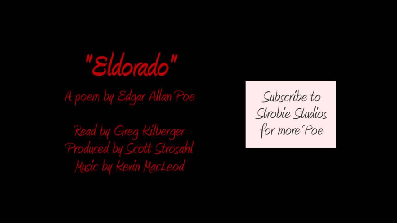 Eldorado - A Dramatic Reading of a Poem by Edgar Allan Poe - YouTube